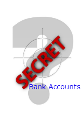 Secret Foreign Bank Accounts are not secret anymore
