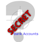 Secret Foreign Bank Accounts